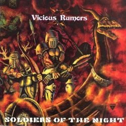VICIOUS RUMORS: Soldiers Of The Night (ltd.digip.) (CD)
