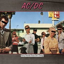 AC/DC: Dirty Deeds Done Dirt Cheap (LP, 180 gr)