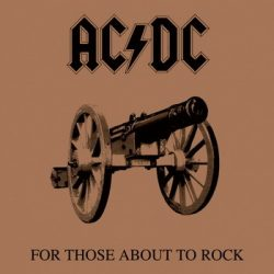 AC/DC: For Those About To Rock (LP, 180 gr)