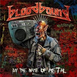 BLOODBOUND: In The Name Of Metal (+ bonus,digipack (CD)