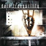 DARK TRANQUILLITY: Haven (+3 bonus) (CD)