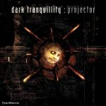 DARK TRANQUILLITY: Projector (+4 bonus) (CD)