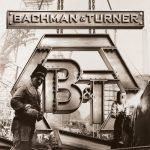 BACHMAN & TURNER: Bachman & Turner (2010) (CD)