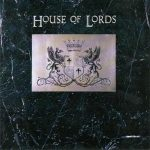 HOUSE OF LORDS: House Of Lords (CD)