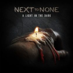 NEXT TO NONE: A Light In The Dark (digipack) (CD)