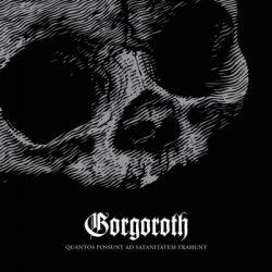 GORGOROTH: Quantos Possunt Ad Satanitatem Trahunt (CD)