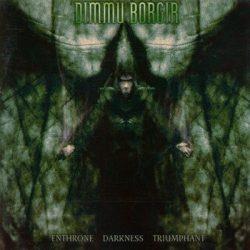 DIMMU BORGIR: Enthrone Darkness T. (CD, +bonus)