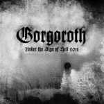 GORGOROTH: Under The Sign Of Hell (rerecorded 2011 (CD)