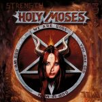 HOLY MOSES: Strength Power Will Passion (+bonus,ltd) (CD)