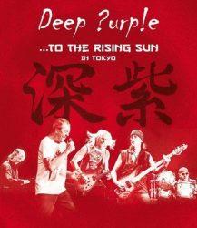 DEEP PURPLE: To The Rising Sun (Blu-ray)
