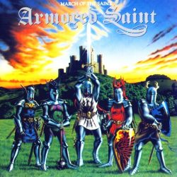 ARMORED SAINT: March Of The Saint (CD)