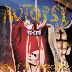 AUTOPSY: Acts Of Of The Unspeakable (+10 bonus) (CD)