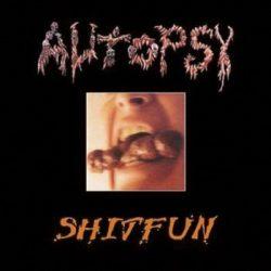 AUTOPSY: Shitfun (+10 bonus, digipack) (CD)