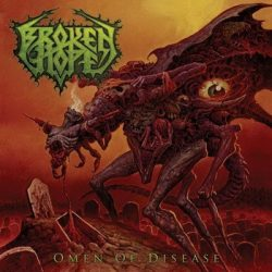 BROKEN HOPE: Omen of Disease (2013) (CD)