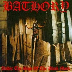 BATHORY: Under The Sign Of The Black Mark (CD)
