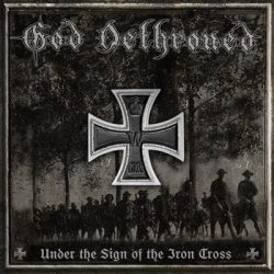 GOD DETHRONED: Under The Sign Of The Iron Cross (CD)