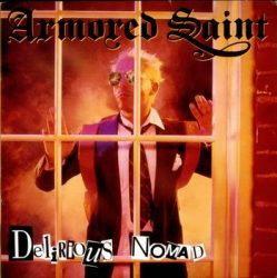 ARMORED SAINT: Delirious Nomad (+2 bonus,remast.) (CD)