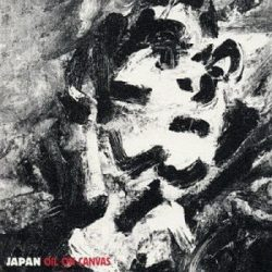 JAPAN: Oil On Canvas (remastered) (CD)