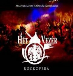 A HÉT VEZÉR - rockopera (2CD)