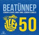 ILLÉS: 50 - Beatünnep (2CD)
