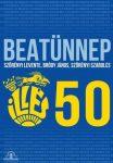 ILLÉS: 50 - Beatünnep (DVD)