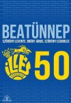 ILLÉS: 50 - Beatünnep (DVD+2CD)