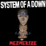 SYSTEM OF A DOWN: Mezmerize (digipack) (CD)