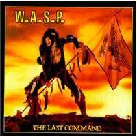 WASP: Last Command (+7 bonus, remastered) (CD)