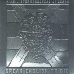 S.O.D.: Speak English Or Die (CD, + bonus tracks, Platinum Edition)