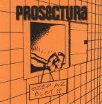 PROSECTURA: Szép az élet!? (CD)