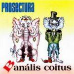 PROSECTURA: Banális Coitus (CD)