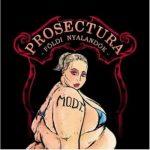 PROSECTURA: Földi nyalandók (2015) (CD)