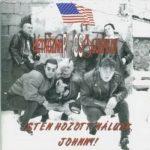 HÉTKÖZNAPI CSALÓDÁSOK: Isten hozott nálunk Johnny (CD)