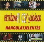 HÉTKÖZNAPI CSALÓDÁSOK: Hangulatjelentés (CD)