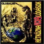 HÉTKÖZNAPI CSALÓDÁSOK: Globalhé (CD)