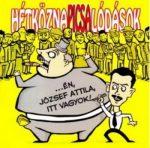 HÉTKÖZNAPI CSALÓDÁSOK: Én, József Attila, itt vagyok! (CD)