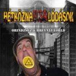 HÉTKÖZNAPI CSALÓDÁSOK: Orindzsúz & Brévnyúvörld (CD)
