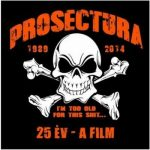 PROSECTURA: 25 év - A film (DVD)