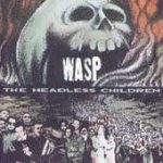 WASP: Headless Children (CD, + bonus) (akciós!)
