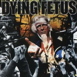 DYING FETUS: Destroy The Opposition (CD)