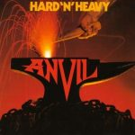 ANVIL: Hard 'n' Heavy (CD)