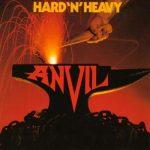 ANVIL: Hard 'n' Heavy (CD)