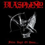 BLASPHEMY: Fallen Angel Of Doom... (CD)