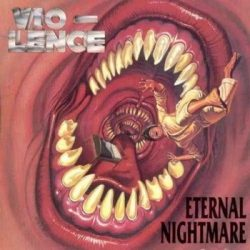VIO-LENCE: Eternal Nightmare (CD, +bonus CD, live)