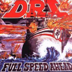 D.R.I.: Full Speed Ahead (CD)