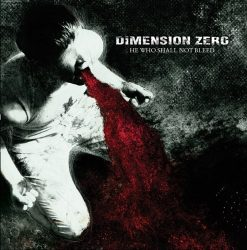 DIMENSION ZERO: He Who Shall Not Bleed (CD)