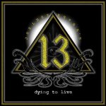 JOEL HOEKSTRA'S 13: Dying To Live (CD)
