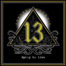 JOEL HOEKSTRA'S 13: Dying To Live (CD)
