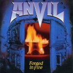 ANVIL: Forged In Fire (CD)