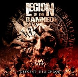 LEGION OF THE DAMNED: Descent Into Chaos (CD)